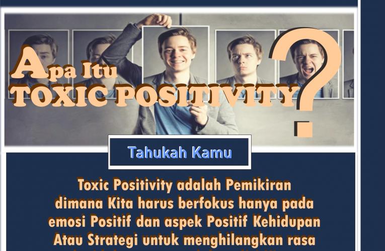 Apa itu toxic Positivity?