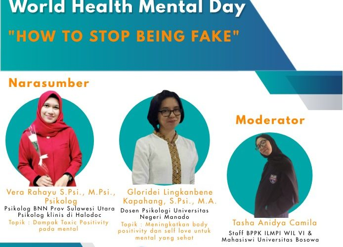 "Webinar Spesial World Health Mental Day ""How to stop being fake."""